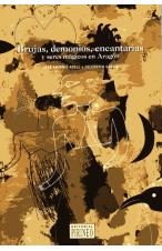 Brujas, demonios, encantarias y seres mágicos en Aragón