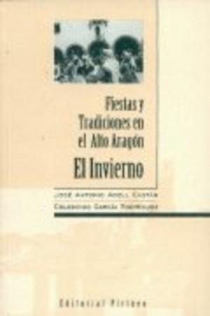 Fiestas y tradiciones en Alto Aragón. El invierno