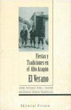 Fiestas y tradiciones en Alto Aragón. El verano