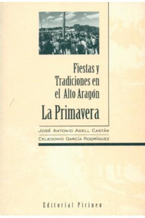 Fiestas y tradiciones en Alto Aragón. La primavera