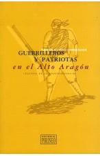 Guerrilleros y patriotas en el Alto Aragón (Guerra de la Independencia)