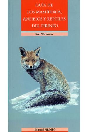 Guía de los mamíferos, anfibios y reptiles  del Pirineo