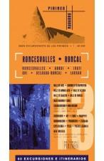 Roncesvalles. Roncal. 60 excursiones e itinerarios