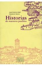 Huesca: Historias de nuestros pueblos