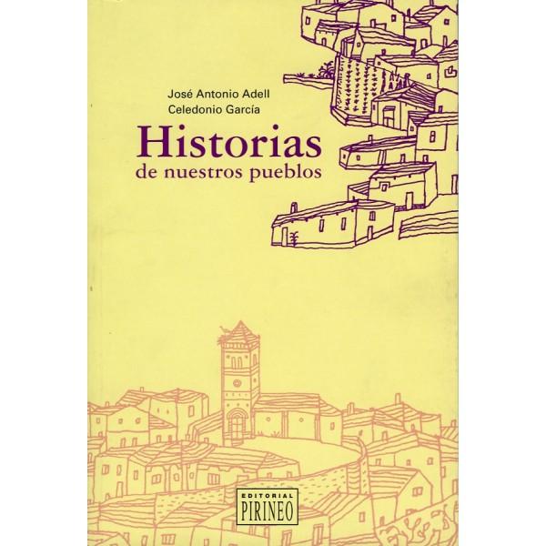 f4e1cec4b2b3e Huesca  Historias de nuestros pueblos - Editorial Pirineo