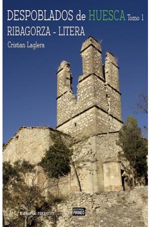 Despoblados de Huesca tomo 1. Ribagorza - Litera