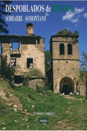 Despoblados de Huesca tomo 3. Sobrarbe-Somontano