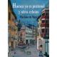 Huesca ya es peatonal y otros relatos