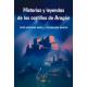 Historias y leyendas de los castillos de Aragón
