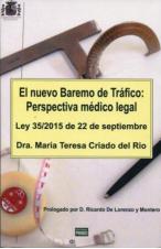 EL NUEVO BAREMO DE TRÁFICO. PERSPECTIVA MÉDICO LEGAL