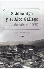 SABIÑANIGO Y EL ALTO GÁLLEGO EN LA DÉCADA DE 1930