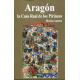Aragón: la Casa Real de los Pirineos