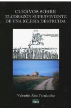 CUERVOS SOBRE EL CORAZÓN SUPERVIVIENTE DE UNA IGLESIA DESTRUIDA