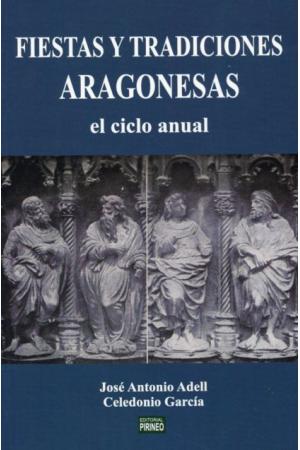 FIESTAS Y TRADiCIONES ARAGONESAS el ciclo anual