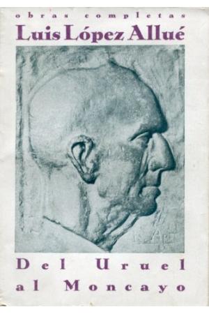 (1913) DEL URUEL AL MONCAYO