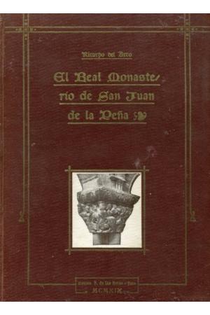 (1919) EL REAL MONASTERIO DE SAN JUAN DE LA PEÑA de Ricardo del Arco