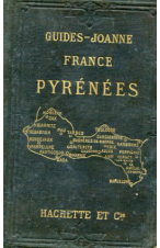 (AÑO 1901) GUIDES-JOANNE PYRENEES