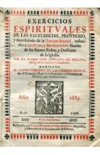 (AÑO 1685) EJERCICIOS ESPIRITUALES DEL PADRE DON ANTONIO MOLINA