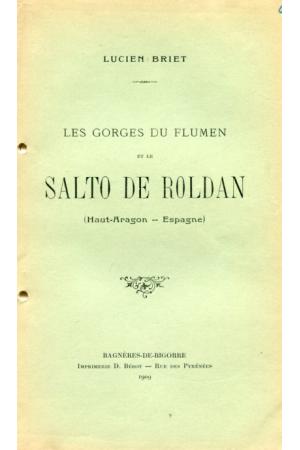 (1909) LUCIEN BRIET LES GORGES DU FLUMEN ET LE SALTO ROLDAN