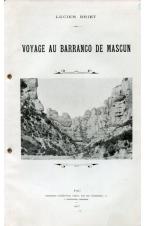 (1903) LUCIEN BRIET. VOYAGE AU BARRABCO DE MASCUN