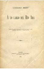 (1905) LUCIEN BRIET A LO LARGO DEL RÍO ARA