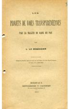 (1912) LES PROJETS DE VOIES TRANSPIRENEENNES PAR LA VALLEE DU GAVE DE PAU. LE BONDIDIER