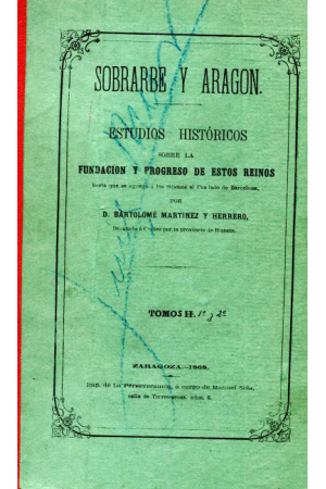(1868) SOBRARBE Y ARAGÓN. ESTUDIOS HISTÓRICOS