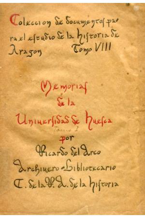 (1912) MEMORIAS DE LA UNIVERSIDAD DE HUESCA