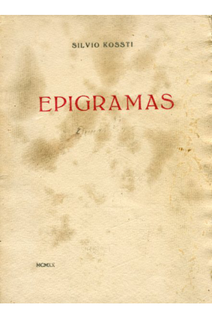 (1920) EPIGRAMAS DE SILVIO KOSTI