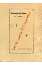 (1924) LA DIVISIÓN DEL REGADIO DE LUIS MUR VENTURA