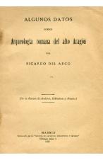(1922) ARQUEOLOGÍA ROMANA EN EL ALTO ARAGÓN DE RICARDO DEL ARCO