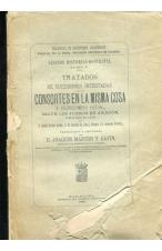 (1888) CONSORTES EN LA MISMA COSA Y FIDEICOMISO SEGÚN LOS FUEROS DE ARAGÓN