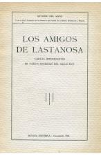 (1918) LOS AMIGOS DE LASTANOSA DE RICARDO DEL ARCO