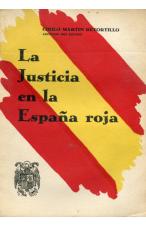 (1940) LA JUSTICIA EN LA ESPAÑA ROJA DE CIRILO MARTÍN RETORTILLO