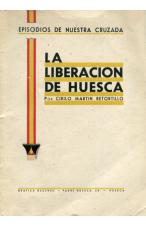 (1942) LA LIBERACIÓN DE HUESCA DE CIRILO MARTÍN RETORTILLO