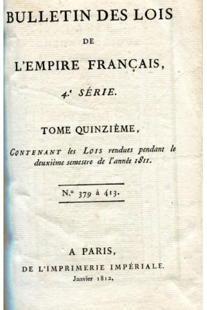 (1812) BULLETIN DES LOIS DE L´EMPIRE FRANCAIS