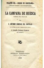(1903) LA CAMPANA DE HUESCA DE ANTONIO CÁNOVAS