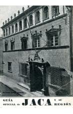 (1934) GUÍA OFICIAL DE JACA Y SU REGIÓN