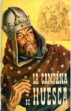 (1950) LA CAMPANA DE HUESCA DE ANTONIO CANOVAS