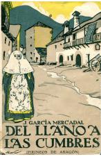 (1923) DEL LLANO A LAS CUMBRES. PIRINEO ARAGONÉS