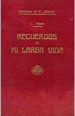 (1925) RECUERDOS DE MI LARGA VIDA