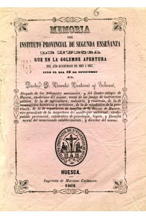 (1862) MEMORIA DEL INSTITUTO PROVINCIAL DE SEGUNDA ENSEÑANZA DE HUESCA