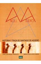ANOLL Y AGÜERO. HISTORIA Y TRAZA SE SANTIAGO DE AGÜERO