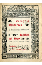 ZARAGOZA HISTÓRICA DE RICARDO DEL ARCO