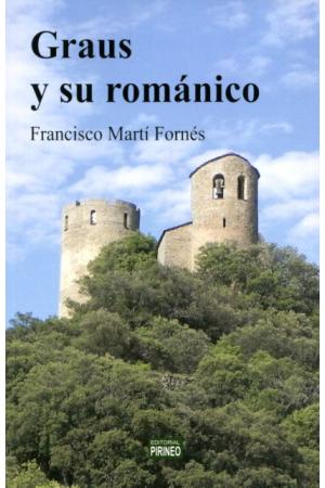 GRAUS Y SU ROMÁNICO