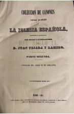 (1851) COLECCIÓN DE CANONES Y TODOS LOS CONCILIOS DE LA IGLESIA ESPAÑOLA